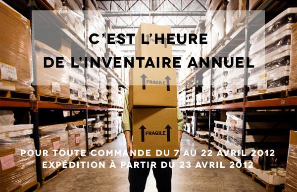 Info à ne pas louper : Inventaire annuel du 7 au 22 avril 2012