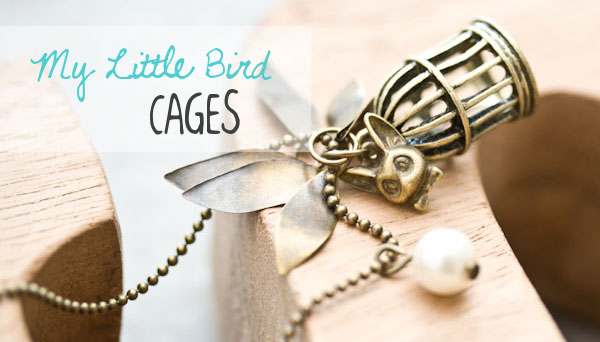 Des sautoirs My Little Bird Cages à confectionner